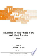 Advances in Two Phase Flow and Heat Transfer