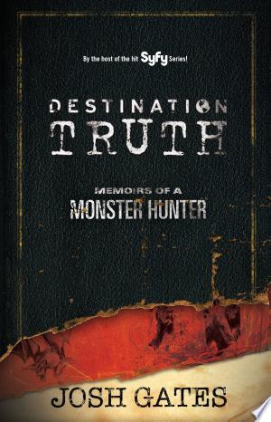 [pdf - epub] Destination Truth - Read eBooks Online
