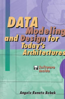 Data Modeling and Design for Today s Architectures