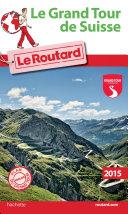 Pdf Guide du Routard Le grand tour de Suisse Telecharger