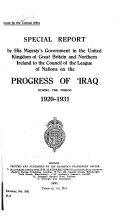 Special Report by His Majesty s Government in the United Kingdom of Great Britain and Northern Ireland to the Council of the League of Nations on the Progress of  Iraq During the Period 1920 1931