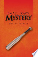 Small Town Mystery