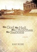 No God  No Hell  No Churches  No Saloons