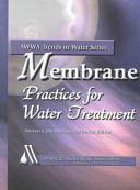 Membrane Practices for Water Treatment Book