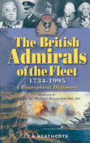 The British Admirals of the Fleet  1734   1995