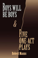 BOYS WILL BE BOYS and FIVE ONE-ACT PLAYS Pdf
