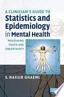 A Clinician S Guide To Statistics And Epidemiology In Mental Health