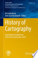 History of Cartography  : International Symposium of the ICA Commission, 2010