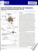 Trends in Precipitation and Streamflow in the Fountain Creek Watershed  Southeastern Colorado  1977 99