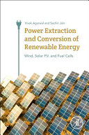 Power Extraction And Conversion Of Renewable Energy Book PDF