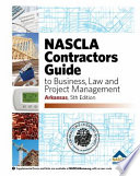 NASCLA Contractor's Guide to Business, Law and Project Management, Arkansas Edition