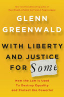 With Liberty and Justice for Some [Pdf/ePub] eBook