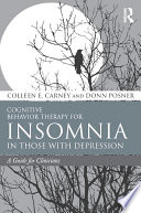 Cognitive Behavior Therapy For Insomnia In Those With Depression Book PDF