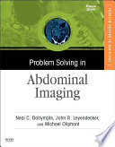 Problem Solving in Abdominal Imaging with CD ROM