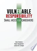 Vulnerable responsibility
