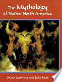 The Mythology of Native North America Book