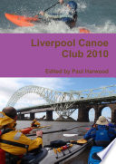 Liverpool Canoe Club 2010 (Full Colour)
