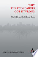 Why the Economists Got It Wrong