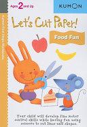Let s Cut Paper  Food Fun