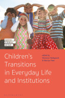 Children s Transitions in Everyday Life and Institutions