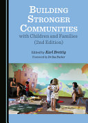 Building Stronger Communities with Children and Families  2nd Edition  Book