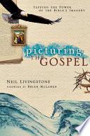 Picturing the Gospel