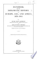 Handbook for the Diplomatic History of Europe  Asia  and Africa  1870 1914