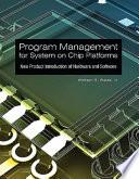 Program Management for System on Chip Platforms