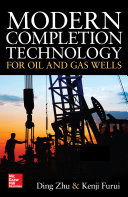 Modern Completion Technology for Oil and Gas Wells Book