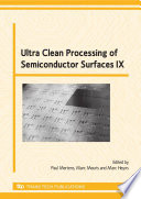 Ultra Clean Processing of Semiconductor Surfaces IX