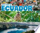 Let s Look at Ecuador