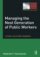 Managing the Next Generation of Public Workers