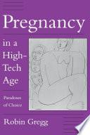 Pregnancy In A High Tech Age