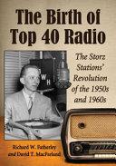 The Birth of Top 40 Radio