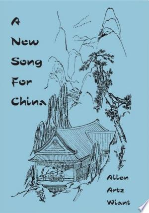 Download A New Song for China Free Books - Read Books