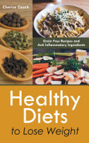 Healthy Diets to Lose Weight  Grain Free Recipes and Anti Inflammatory Ingredients