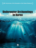 UNDERWATER ARCHAEOLOGY IN KOREA