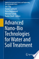 Advanced Nano-Bio Technologies for Water and Soil Treatment