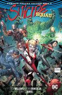 Suicide Squad: The Rebirth Deluxe Edition Book 2 [Pdf/ePub] eBook