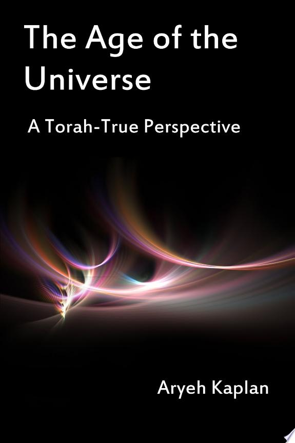 The Age of the Universe - A Torah-T