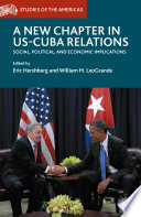 A New Chapter in US-Cuba Relations Social, Political, and Economic Implications