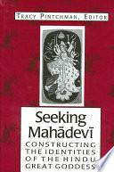 Seeking Mahadevi