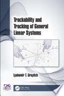 Trackability and Tracking of General Linear Systems