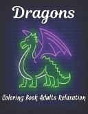 Dragons Coloring Book Adults Relaxation
