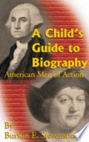 A Child's Guide to Biography Read Online