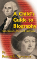 A Child's Guide to Biography