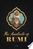 THE ANALECTS OF RUMI