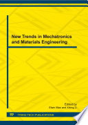 New Trends in Mechatronics and Materials Engineering