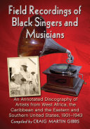 Field Recordings of Black Singers and Musicians