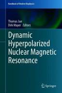 Dynamic Hyperpolarized Nuclear Magnetic Resonance